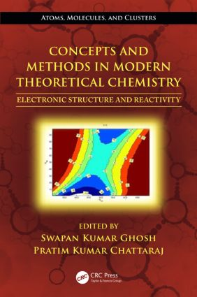 Concepts and Methods in Modern Theoretical Chemistry: Electronic Structure and Reactivity, 1st Edition (Hardback) book cover