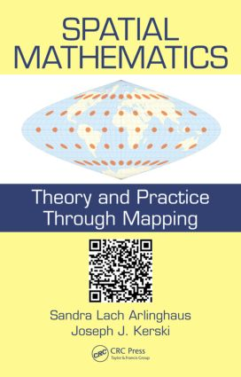 Spatial Mathematics: Theory and Practice through Mapping, 1st Edition (Hardback) book cover