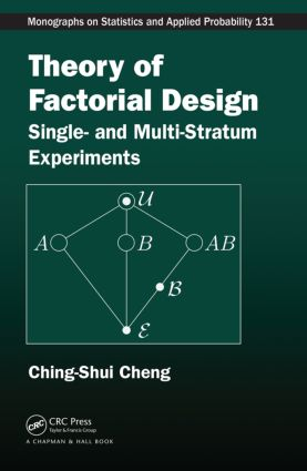 Theory of Factorial Design: Single- and Multi-Stratum Experiments book cover
