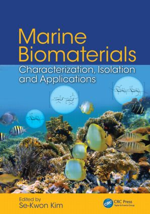 Marine Biomaterials: Characterization, Isolation and Applications (Hardback) book cover