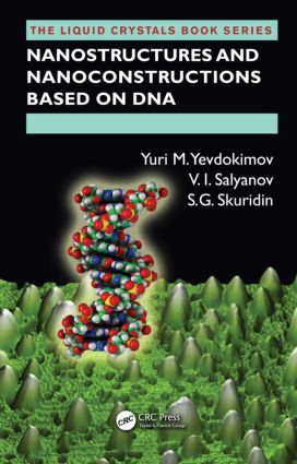 Nanostructures and Nanoconstructions based on DNA: 1st Edition (Hardback) book cover