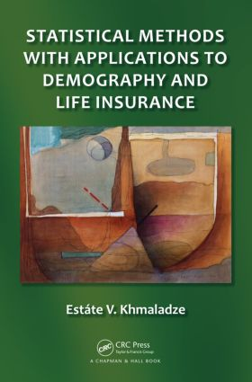 Statistical Methods with Applications to Demography and Life Insurance (Hardback) book cover