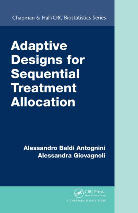 Adaptive Designs for Sequential Treatment Allocation: 1st Edition (Hardback) book cover