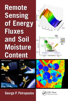 Remote Sensing of Energy Fluxes and Soil Moisture Content: 1st Edition (Hardback) book cover