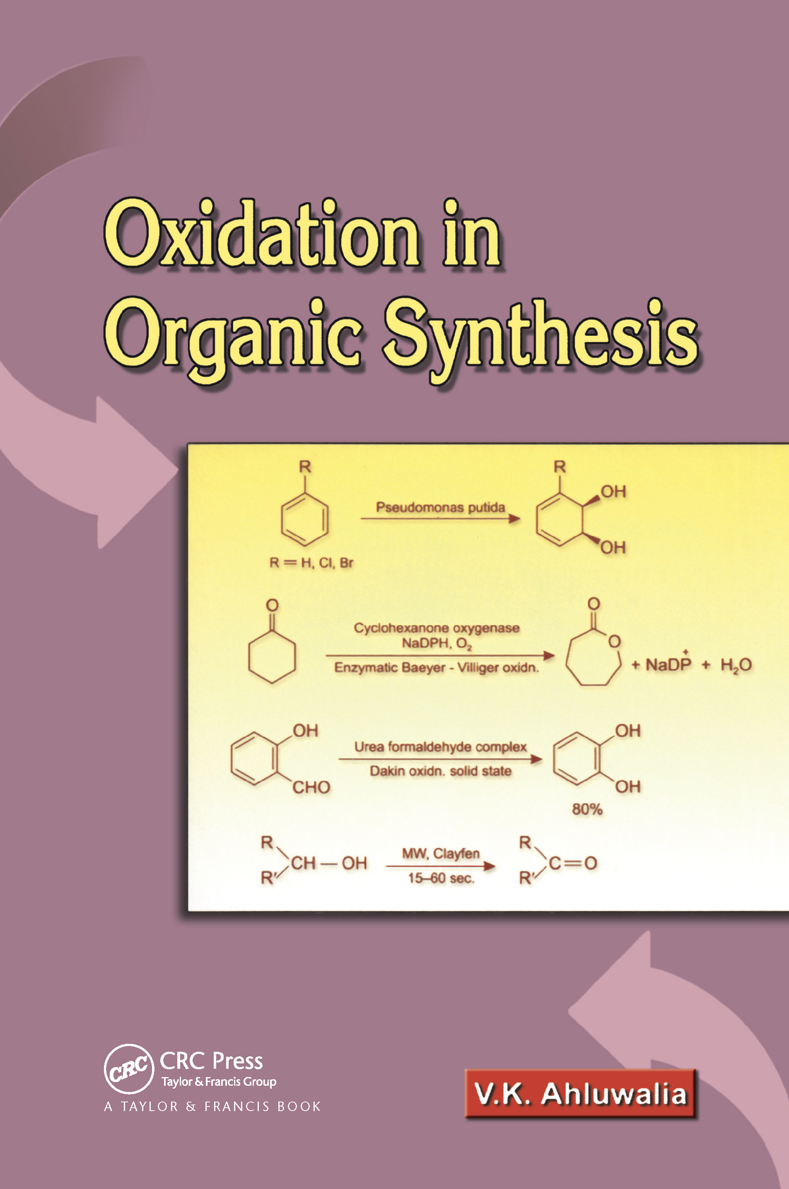 Oxidation in Organic Synthesis: 1st Edition (Hardback) book cover