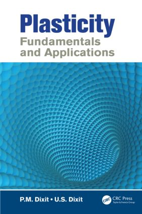 Plasticity: Fundamentals and Applications book cover