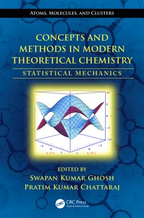 Concepts and Methods in Modern Theoretical Chemistry: Statistical Mechanics, 1st Edition (Hardback) book cover