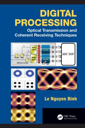 Digital Processing: Optical Transmission and Coherent Receiving Techniques book cover