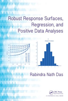 Robust Response Surfaces, Regression, and Positive Data Analyses: 1st Edition (Hardback) book cover