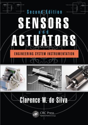 Sensors and Actuators: Engineering System Instrumentation, Second Edition, 2nd Edition (Hardback) book cover