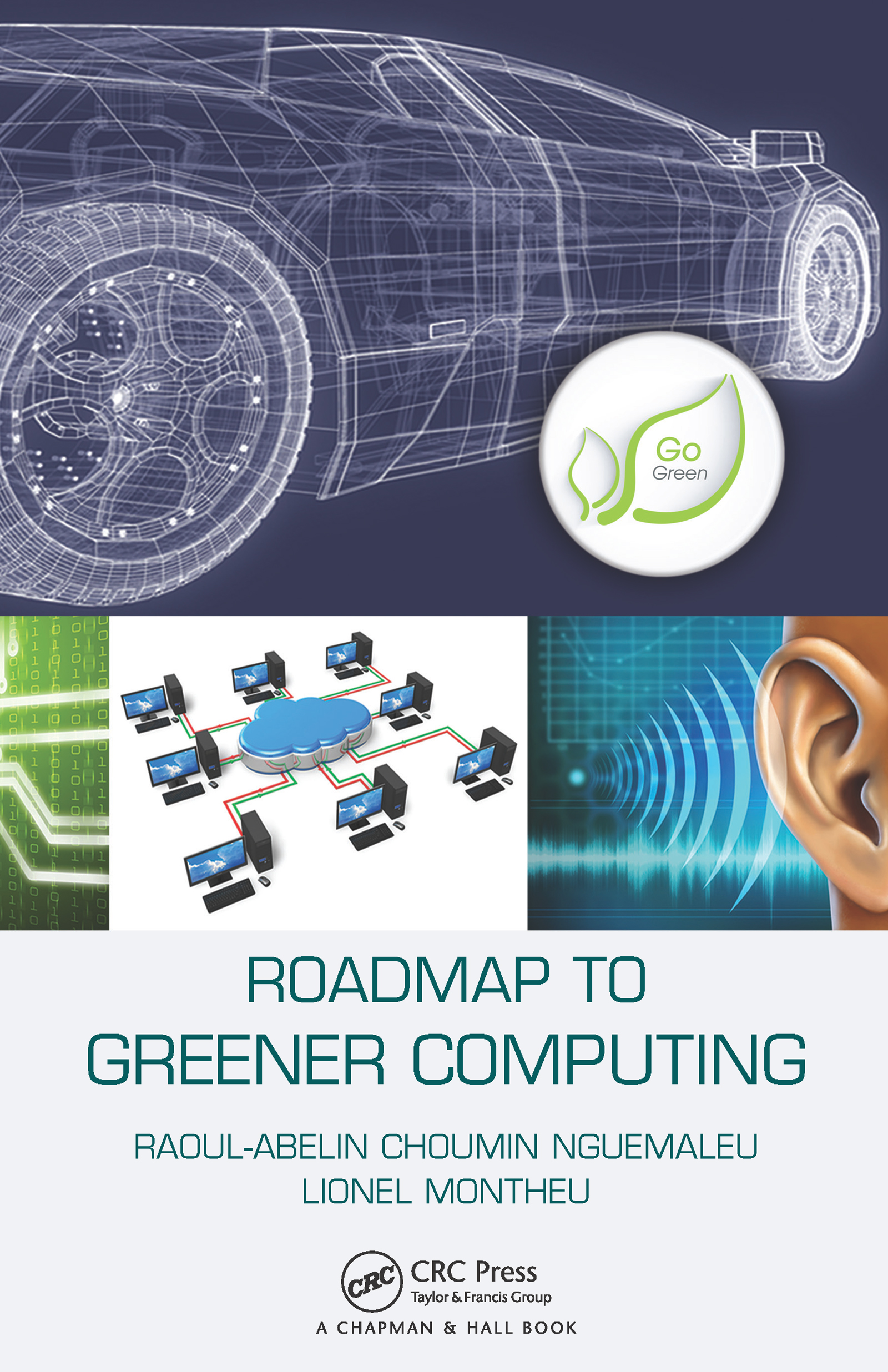 Roadmap to Greener Computing: 1st Edition (Paperback) book cover