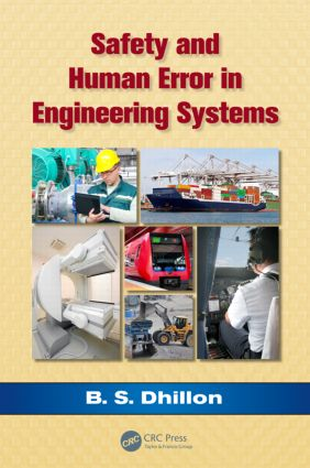 Safety and Human Error in Engineering Systems: 1st Edition (Hardback) book cover