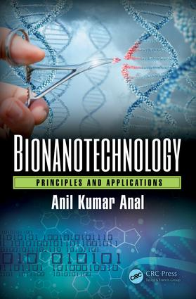 Bionanotechnology: Principles and Applications, 1st Edition (Hardback) book cover