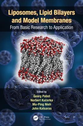 Liposomes, Lipid Bilayers and Model Membranes: From Basic Research to Application, 1st Edition (Paperback) book cover