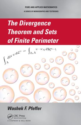 The Divergence Theorem and Sets of Finite Perimeter (Hardback) book cover