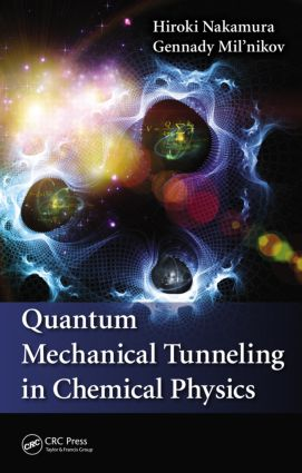 Quantum Mechanical Tunneling in Chemical Physics: 1st Edition (Hardback) book cover