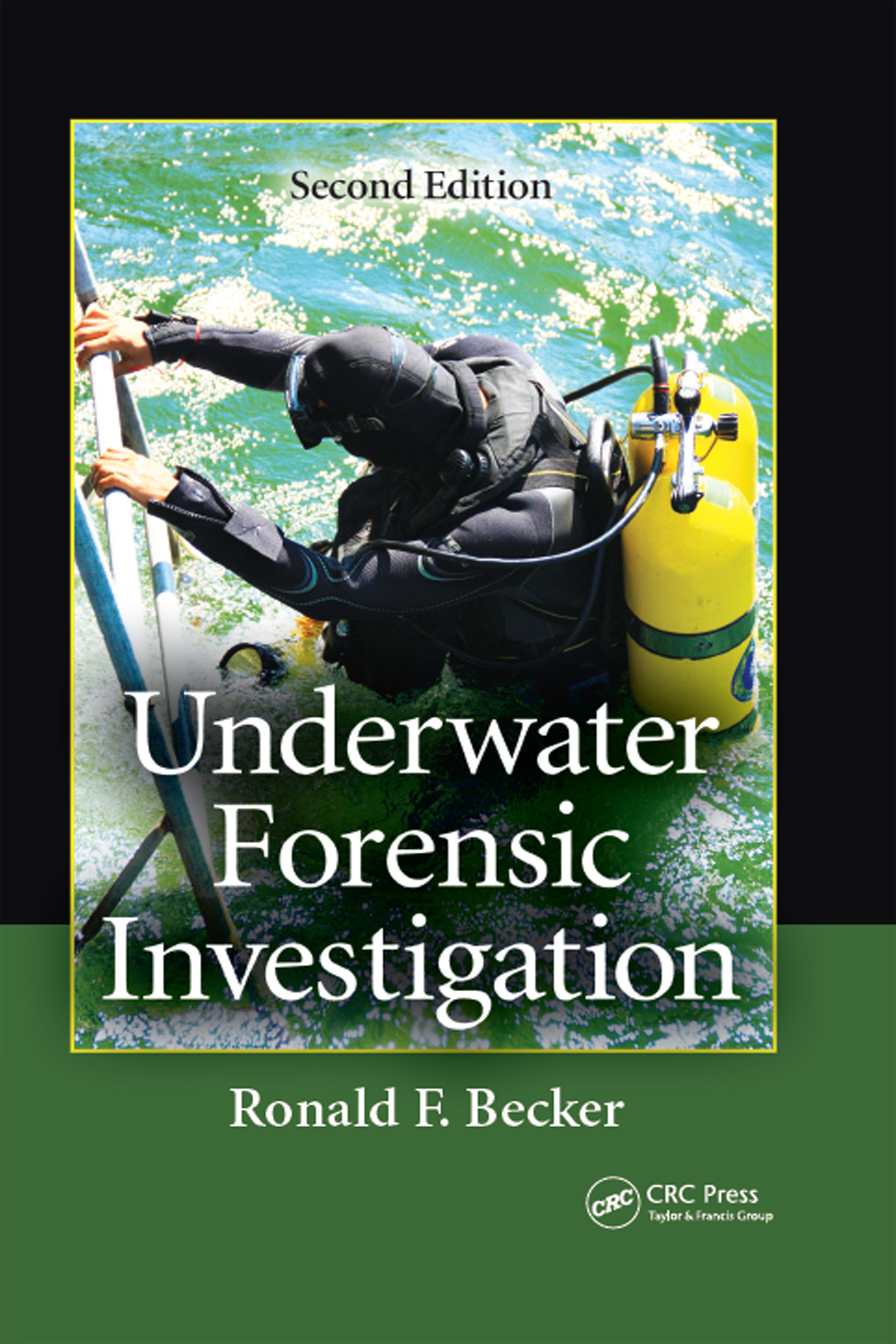 Underwater Forensic Investigation: 2nd Edition (Hardback) book cover