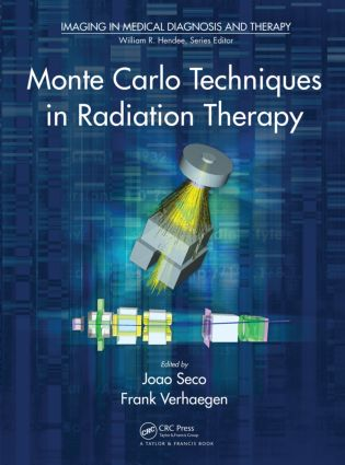 Monte Carlo Techniques in Radiation Therapy (Hardback) book cover