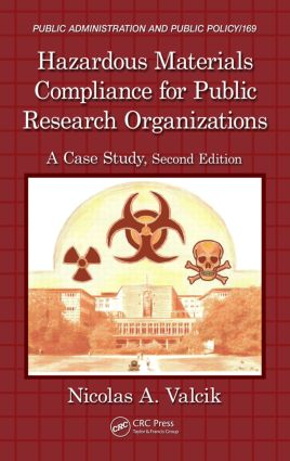 Hazardous Materials Compliance for Public Research Organizations: A Case Study, Second Edition, 2nd Edition (Hardback) book cover