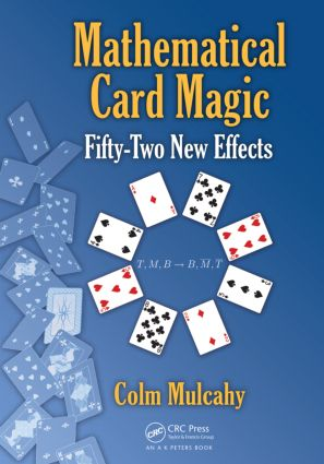 Mathematical Card Magic: Fifty-Two New Effects (Hardback) book cover