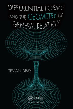 Differential Forms and the Geometry of General Relativity: 1st Edition (Hardback) book cover