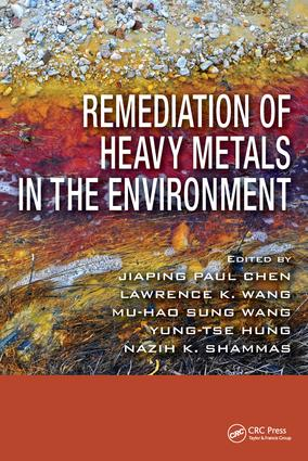 Remediation of Heavy Metals in the Environment: 1st Edition (Hardback) book cover