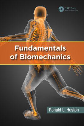 Fundamentals of Biomechanics: 1st Edition (Hardback) book cover