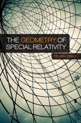 The Geometry of Special Relativity: 1st Edition (Hardback) book cover