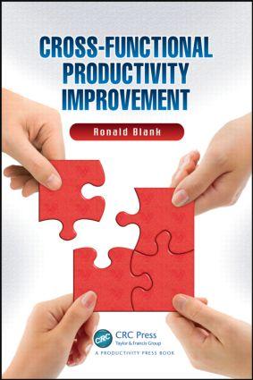 Cross-Functional Productivity Improvement: 1st Edition (Hardback) book cover