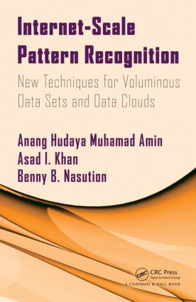 Internet-Scale Pattern Recognition: New Techniques for Voluminous Data Sets and Data Clouds, 1st Edition (Hardback) book cover