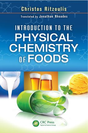Introduction to the Physical Chemistry of Foods: 1st Edition (Hardback) book cover