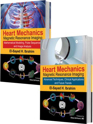 Heart Mechanics: Magnetic Resonance Imaging—The Complete Guide, 1st Edition (Hardback) book cover