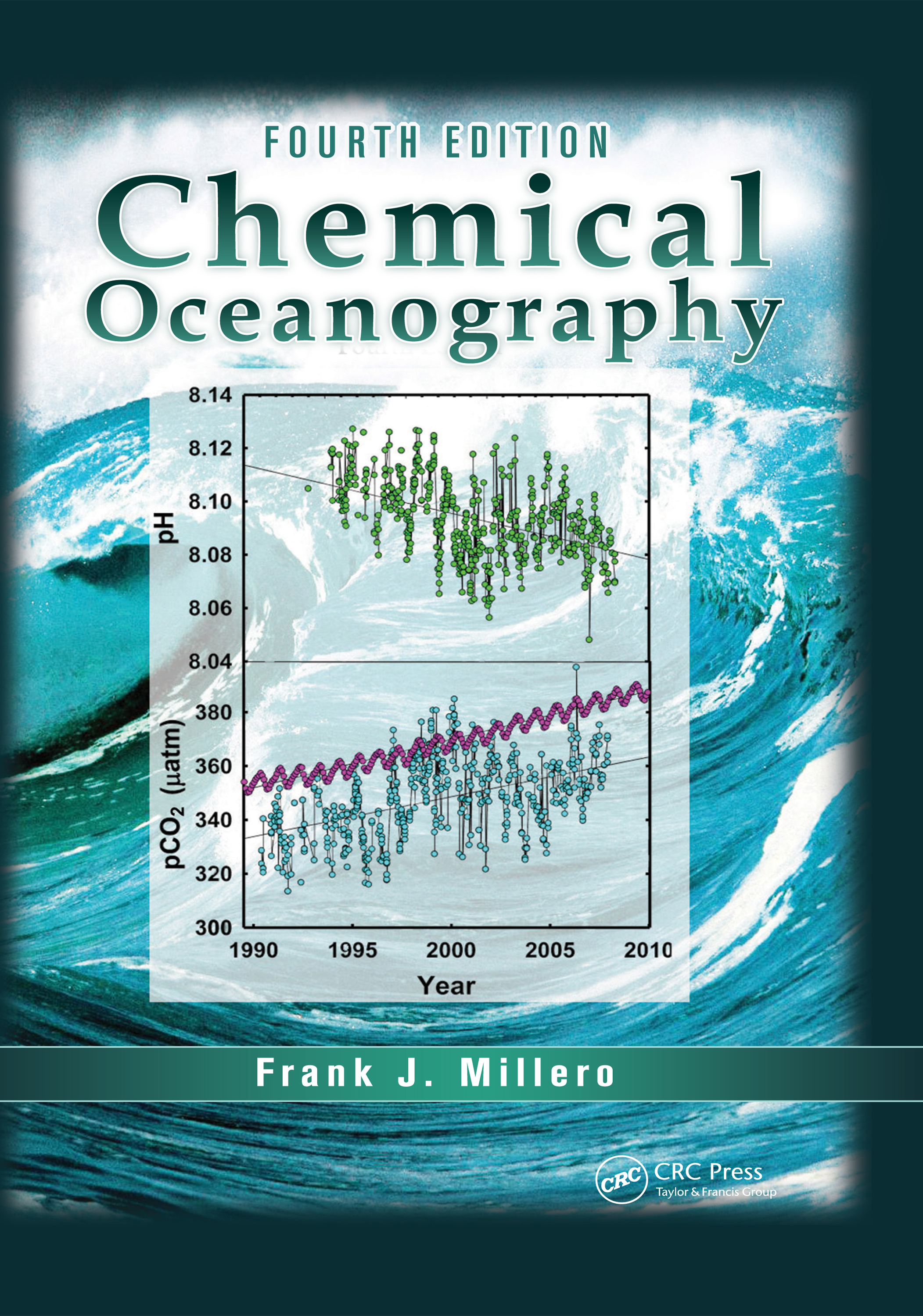 Chemical Oceanography: 4th Edition (Hardback) book cover