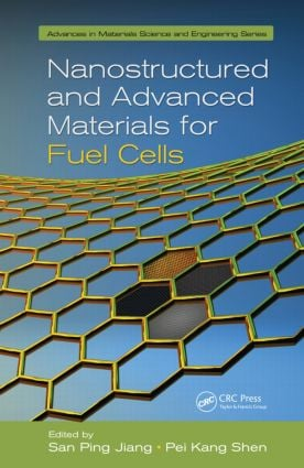 Nanostructured and Advanced Materials for Fuel Cells book cover