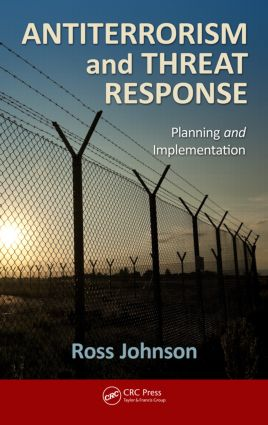 Antiterrorism and Threat Response: Planning and Implementation, 1st Edition (Hardback) book cover