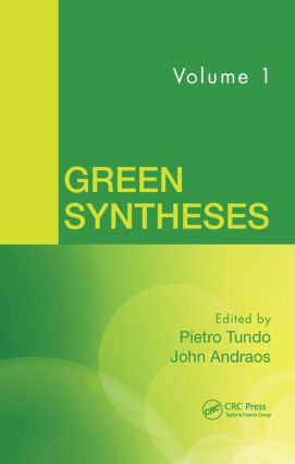 Green Syntheses, Volume 1 book cover