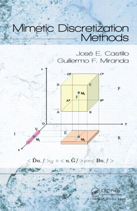 Mimetic Discretization Methods (e-Book) book cover