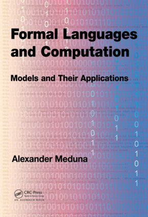 Formal Languages and Computation: Models and Their Applications, 1st Edition (Hardback) book cover