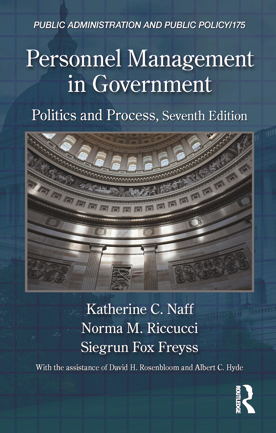 Personnel Management in Government: Politics and Process, Seventh Edition, 7th Edition (Hardback) book cover