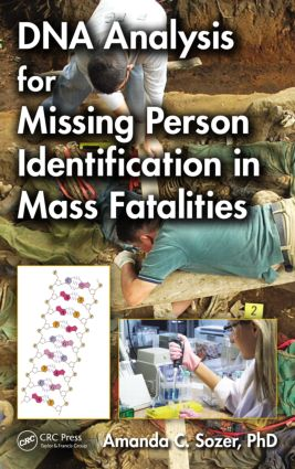 DNA Analysis for Missing Person Identification in Mass Fatalities: 1st Edition (Hardback) book cover