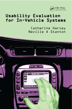 Usability Evaluation for In-Vehicle Systems: 1st Edition (Hardback) book cover