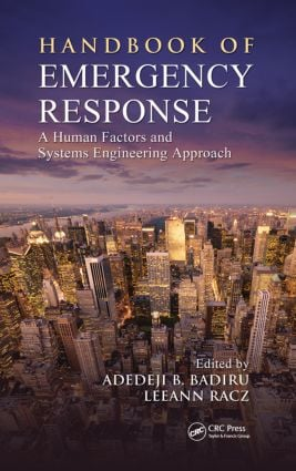 Handbook of Emergency Response: A Human Factors and Systems Engineering Approach book cover