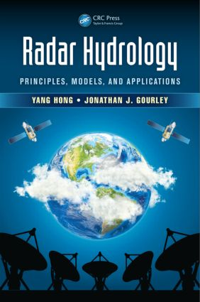 Radar Hydrology: Principles, Models, and Applications book cover