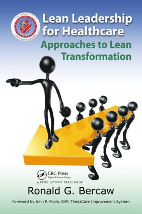 Lean Leadership for Healthcare: Approaches to Lean Transformation, 1st Edition (Paperback) book cover