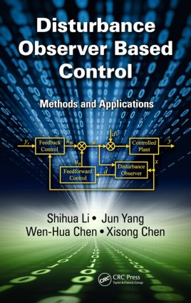 Disturbance Observer-Based Control: Methods and Applications (Hardback) book cover