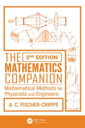 The Mathematics Companion: Mathematical Methods for Physicists and Engineers, 2nd Edition, 2nd Edition (Paperback) book cover