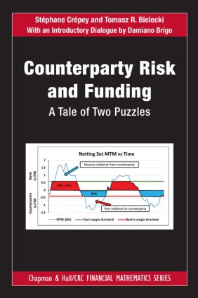 Counterparty Risk and Funding: A Tale of Two Puzzles book cover