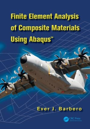 Finite Element Analysis of Composite Materials using Abaqus™: 1st Edition (Hardback) book cover