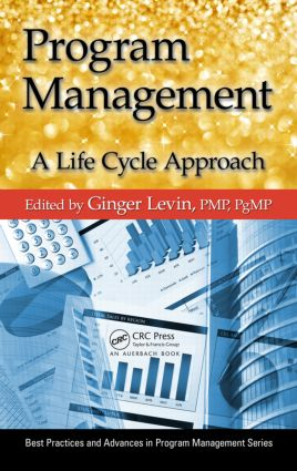 Program Management: A Life Cycle Approach (Hardback) book cover