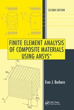 Finite Element Analysis of Composite Materials Using ANSYS® book cover